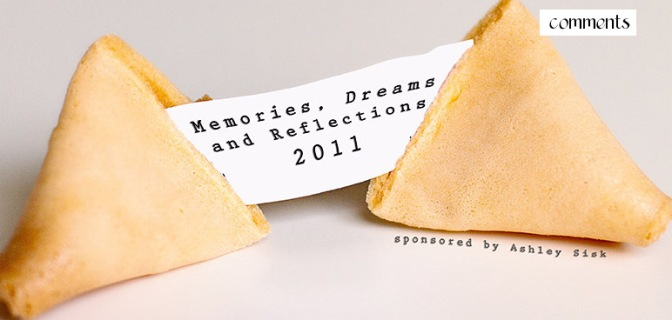 Memories, Dreams and Reflections (remembering 2011)